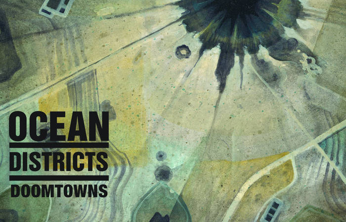 Ocean Districts Chill The Listener Via Their Post-Rock Soundscape On 'Doomtowns'